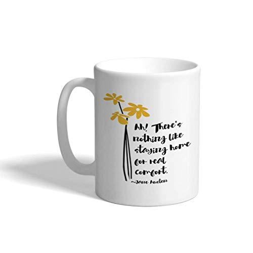 Taza de café personalizada 11 onzas No hay nada como quedarse en casa Confort real Taza de té de cerámica Jane Austen Solo diseño