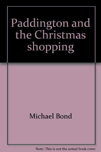 Paddington And The Christmas Shopping