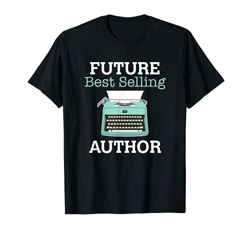 Futuro autor más vendido - Gran regalo para aspirante a escritor Camiseta