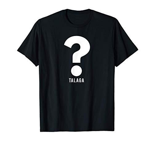 Talaga? Funny Filipino T-Shirt