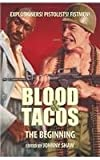 Blood & Tacos: The Beginning