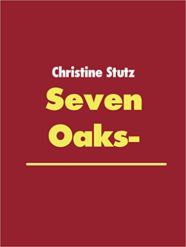 Seven Oaks- (German Edition)