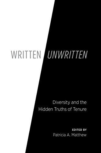 Image of Written/Unwritten: Diversity and the Hidden Truths of Tenure