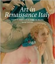 Art in Renaissance Italy 3th (third) edition Text Only