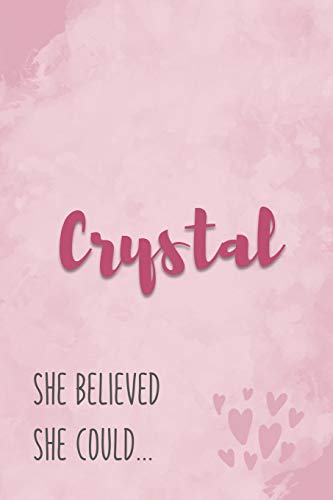 Crystal She Believe She Could: Personalized Journal with Inspirational Quote | Pink Marble and Hearts Cover