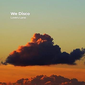We Disco