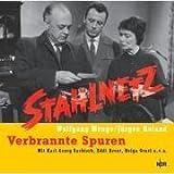 """Stahlnetz Hörbuch: """"Verbrannte Spuren"""""""
