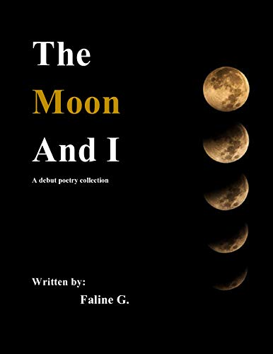 The Moon and I (English Edition)