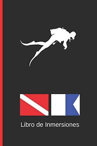 LIBRO DE INMERSIONES: DIVING LOGBOOK | CUADERNO DE REGISTRO DETALLADO PARA BUCEADORES | HASTA 120 INMERSIONES | SUBMARINISMO. BUCEO. DIVE LOG. Diseño Banderas.