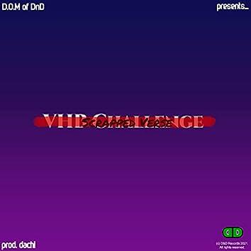 VHB Challenge (Scrapped Verse)
