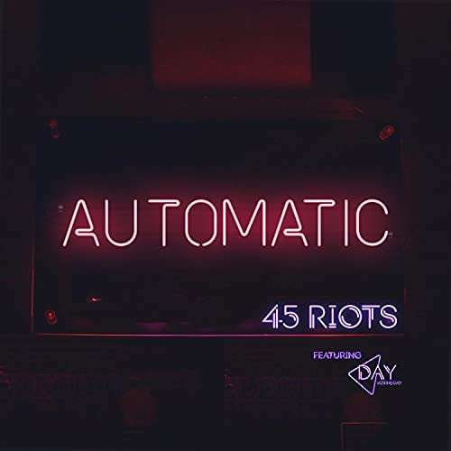 45 Riots feat. Day Kornegay