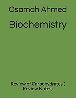 Biochemistry: Review of Carbohydrates ( Review Notes)