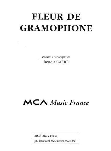 LA FLEUR DE GRAMPHONE