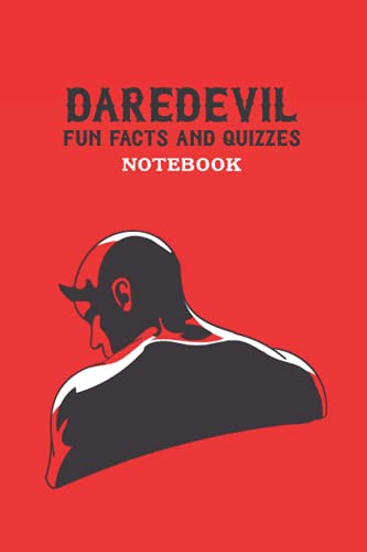 Daredevil Fun Facts and Quizzes Notebook: Notebook|Journal| Diary/ Lined - Size 6x9 Inches 100 Pages