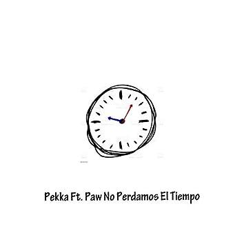 No Perdamos el Tiempo