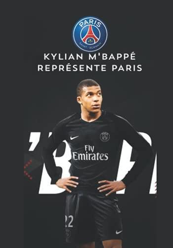 Kylian M'bappé Représente Paris: Carnet De Foot I Paris Saint-Germain I PSG