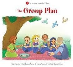 The Group Plan - The Incredible Flexible You Series Book 2