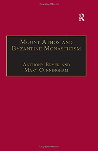Mount Athos and Byzantine Monasticism: Papers from the Twenty-Eighth Spring Symposium of Byzantine Studies, University of Birmingham, March 1994 ... for the Promotion of Byzantine Studies)