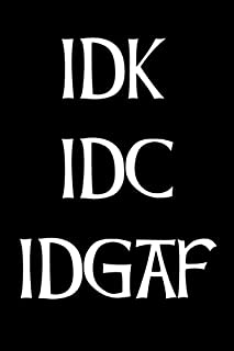 Best Idgaf Quotes of 2019 - Top Rated & Reviewed