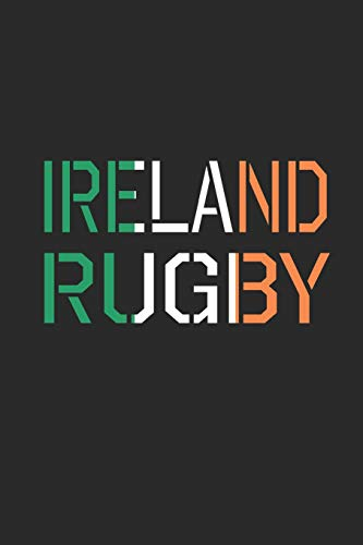 Ireland Rugby: Blank Lined Notebook (6
