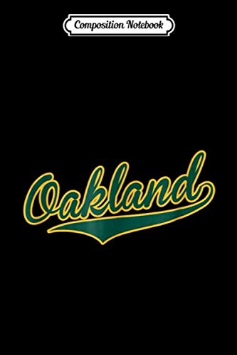 Composition Notebook: Oakland Baseball Script Journal/Notebook Blank Lined Ruled 6x9 100 Pages