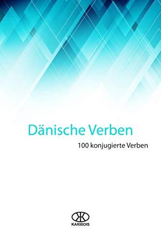 Dänische Verben: Hundert konjugierte Verben