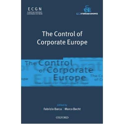 [(The Control of Corporate Europe )] [Author: Fabrizio Barca] [Jan-2002]