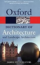 A Dictionary of Architecture and Landscape Architecture (Oxford Paperback Reference) 2nd (second) edition