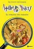 El Enigma Del Faraón: 1 (Agatha Mistery)