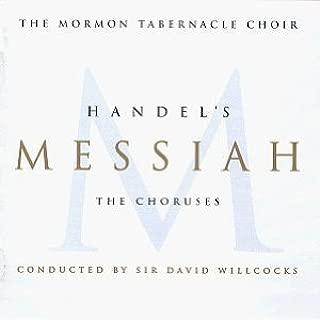 Handel: Messiah - The Choruses (Oratorio, HWV 56 Excerpts) / The Mormon Tabernacle Choir; Jerold Ottley, Director & NightPro Symphony Orchestra; Sir David Willcocks, Conductor