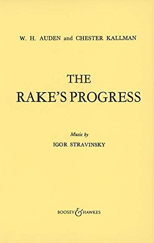 Der Wüstling (The Rake's Progress): Oper in 3 Akten. Textbuch/Libretto.