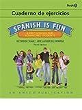 Spanish is Fun: Book 2 - Companion Workbook (Cuaderno de ejercicios)