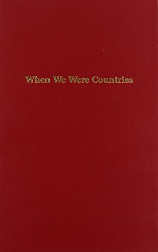 When We Were Countries: Poems and Stories by Outstanding High School Writers