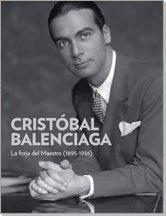 Cristobal Balenciaga: La Forja del Maestro (1895-1936) by Miren Arzalluz(2011-06-01)