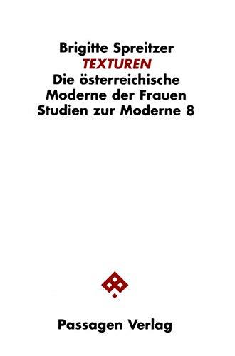 TEXTUREN. Die österreichische Moderne der Frauen. (Studien zur Moderne)