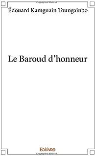 Le Baroud d'honneur (French Edition)