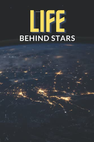 Life Behind Stars: Notebook for fans of the stars; 100 pages;