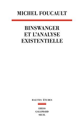 Binswanger et l'analyse existentielle (French Edition)