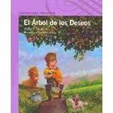 El arbol de los deseos/ The Wishing Tree (Spanish Edition)