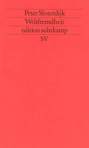Weltfremdheit (edition suhrkamp)