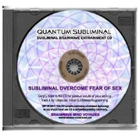BMV Quantum Subliminal CD Overcome Fear of Sex: End Sexual Anxiety and Improve your Love Life (Ultrasonic Phobia Series)
