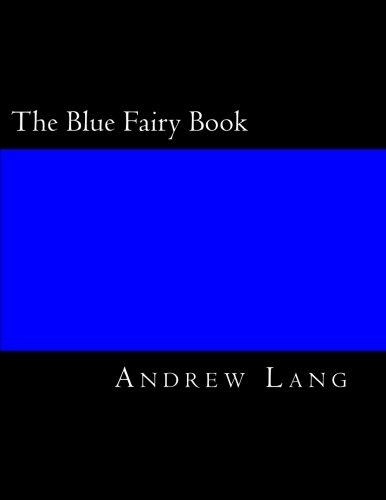 The Blue Fairy Book 154703274X Book Cover