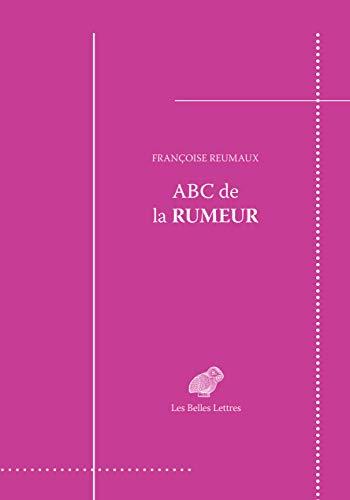 ABC de la rumeur: Message & transmission