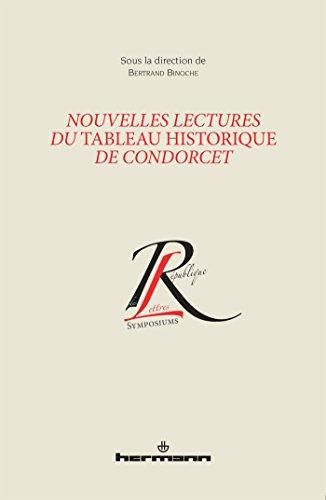Nouvelles lectures du Tableau historique de Condorcet
