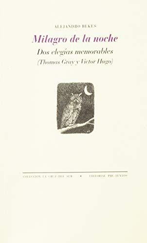 Milagro de la noche : dos elegías memorables : Thomas Gray y Victor Hugo