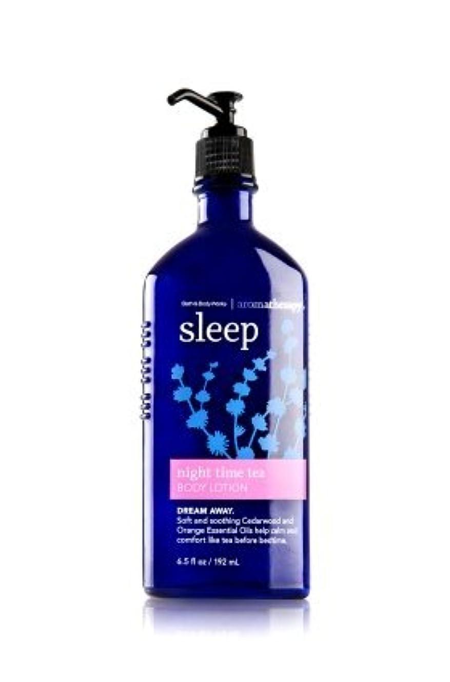 みすぼらしいアカデミック病な【Bath&Body Works/バス&ボディワークス】 ボディローション アロマセラピー スリープ ナイトタイムティー Body Lotion Aromatherapy Sleep Night Time Tea 6.5 fl oz / 192 mL [並行輸入品]