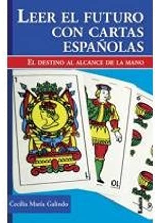 Leer el futuro con cartas espanolas / Read the Future with ...