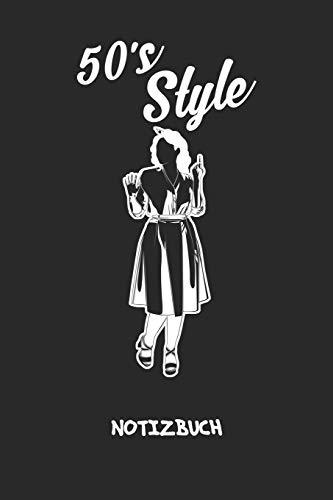 50s Style: NOTIZBUCH A5 Liniert Klassik Fans Schreibblock - Notizblock 120 Seiten 6x9 inch Tagebuch für Erwachsene - Petticoat Kleid Notizheft 50er Jahre Kleidung Vintage-Fans Geschenk
