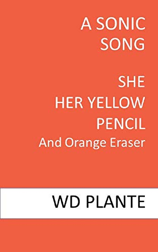 SHE HER YELLOW PENCIL: And Orange Eraser (English Edition)