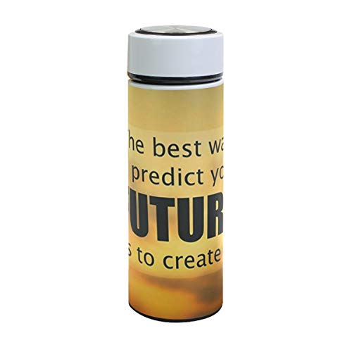Insulated Water Bottle The Best Way To Predict Future Is Create It Stainless Steel Vacuum Thermos Cup Leak Proof Metal Insulated Travel Coffee Mug Sports Flask 17 oz for Women Men Kids Boys Girls